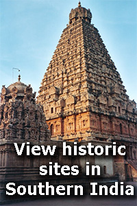 View historic sites in Southern India